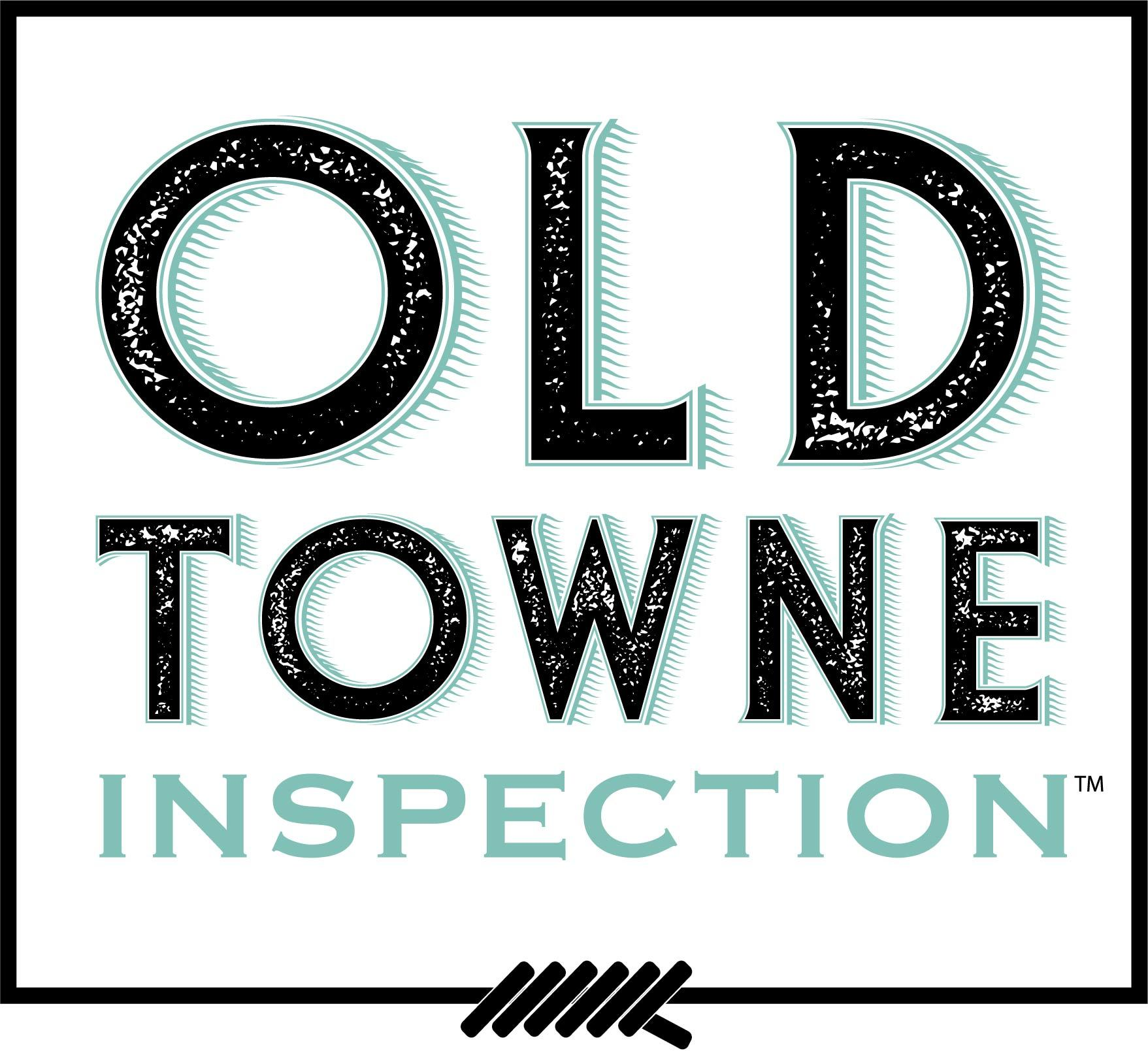 Old towne inspection s